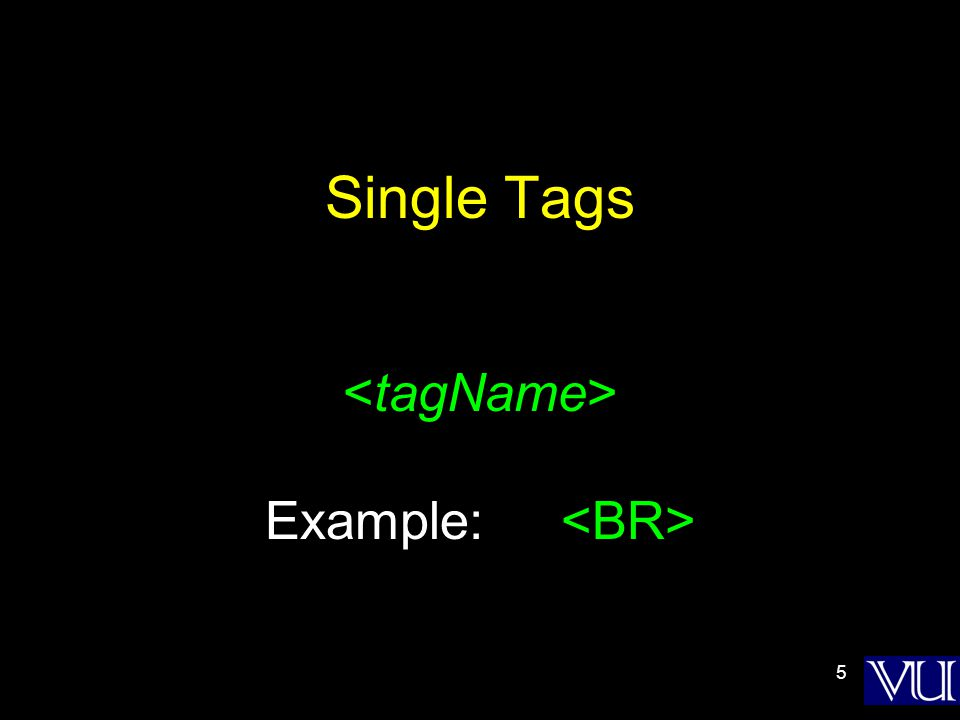 5 Single Tags Example: