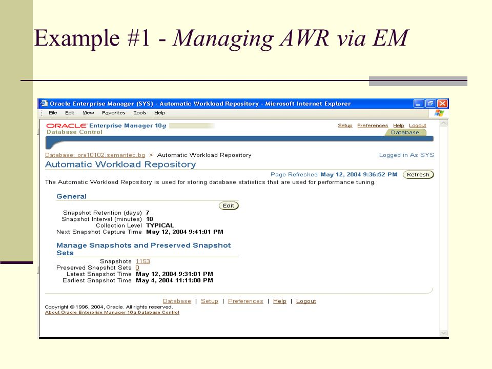 Example #1 - Managing AWR via EM