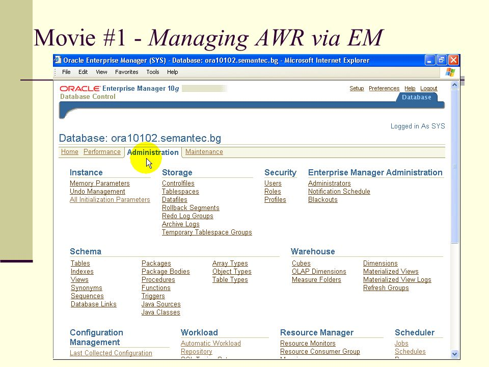 Movie #1 - Managing AWR via EM