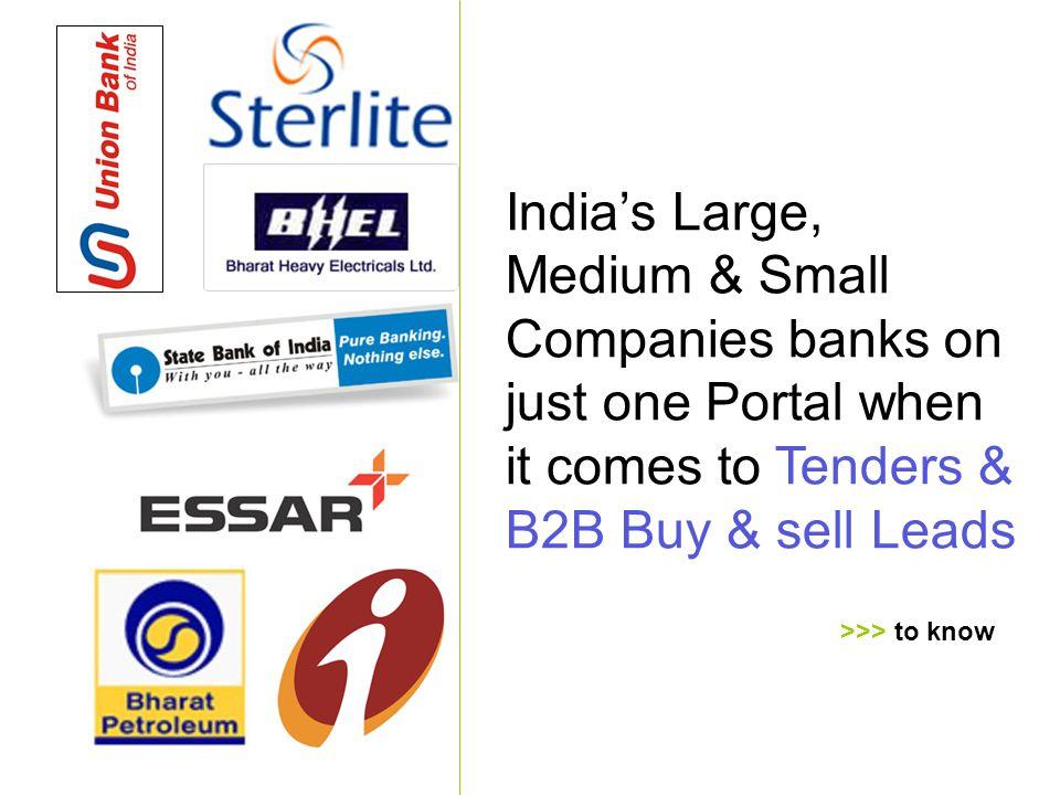e-Procurement Technologies Limited www.TenderTiger.com.com, sales@TenderTiger.com Indias Large, Medium & Small Companies banks on just one Portal when