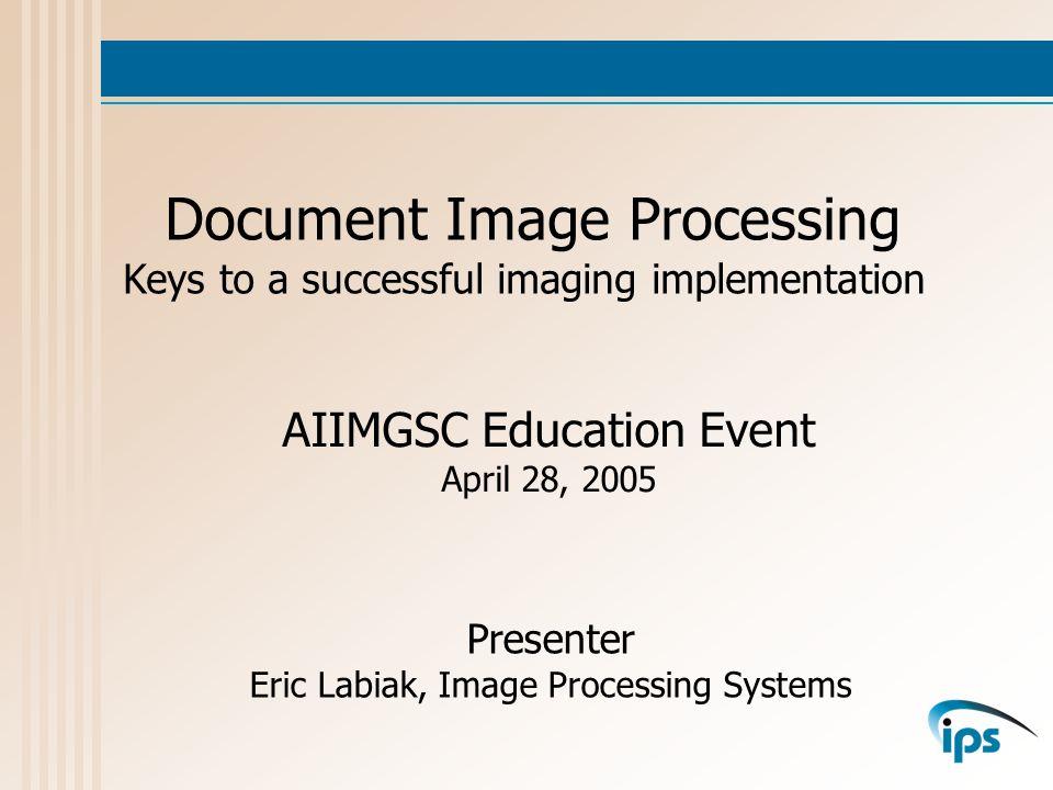 Implementation Document receipt via file clerk, courier or P.O.