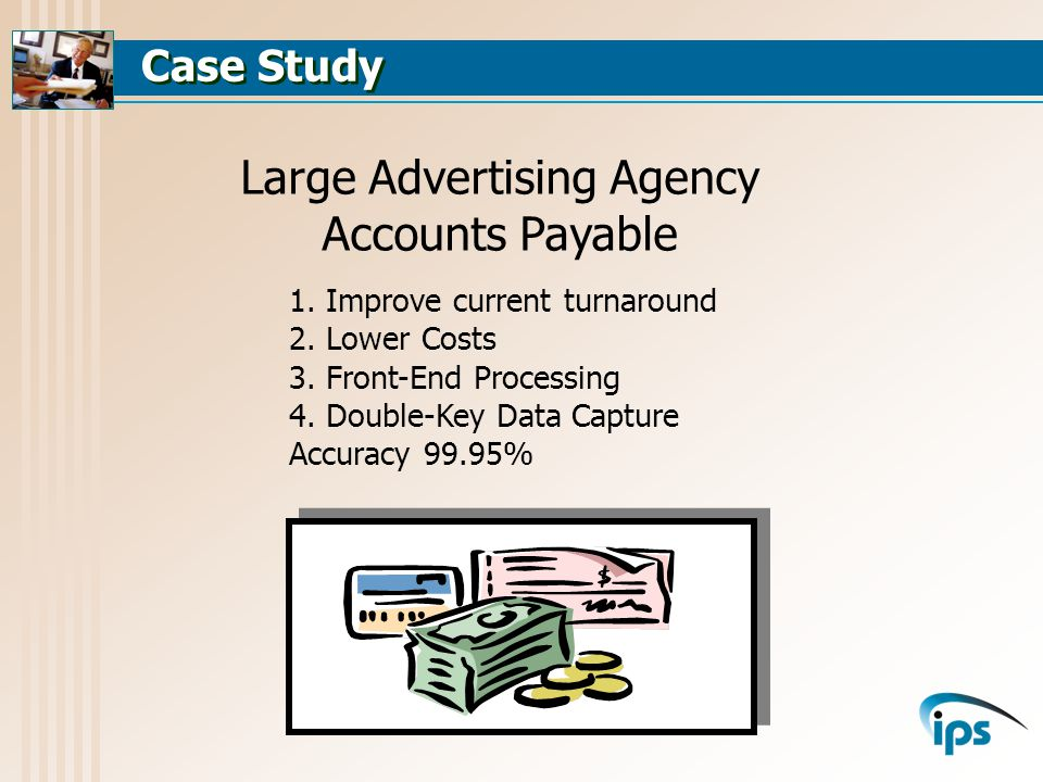 Case Study Large Advertising Agency Accounts Payable 1.