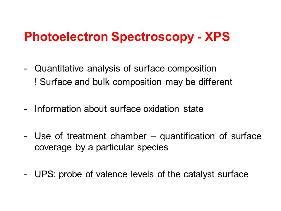 Photoelectron Spectroscopy - XPS -Quantitative analysis of surface composition .