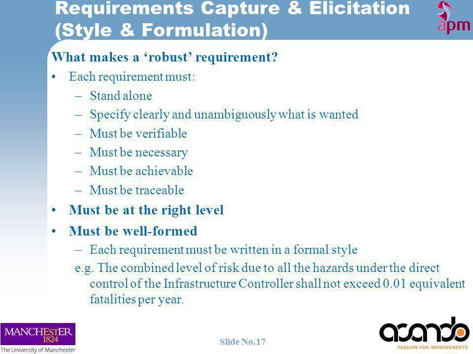 Requirements Capture & Elicitation (Style & Formulation) What makes a robust requirement.
