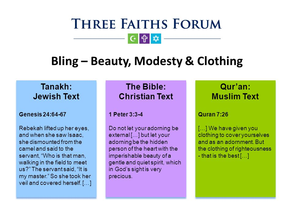 Bling – Beauty, Modesty & Clothing dfd The Bible: Christian Text 1 Peter 3:3-4 Do not let your adorning be external […] but let your adorning be the h