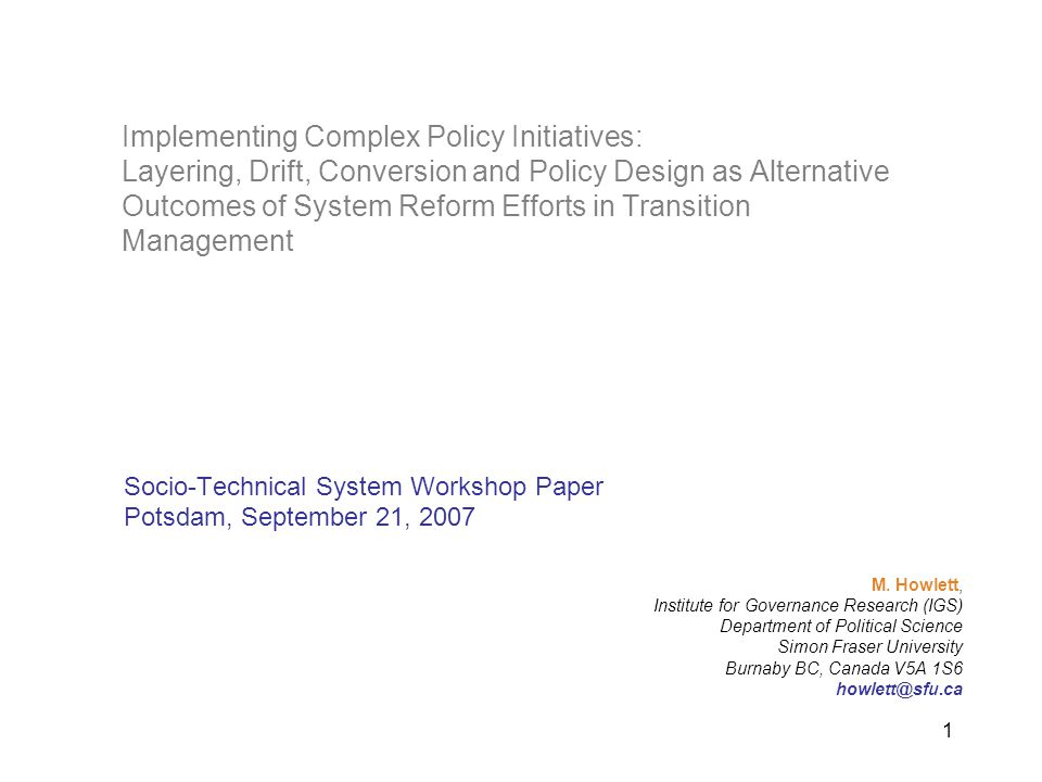 2 Overall Objectives Overview: Workshop and Paper Aims –Workshop Proposal: Is it politically possible to induce and shape sustainable socio-technical transitions, and, if so, how.