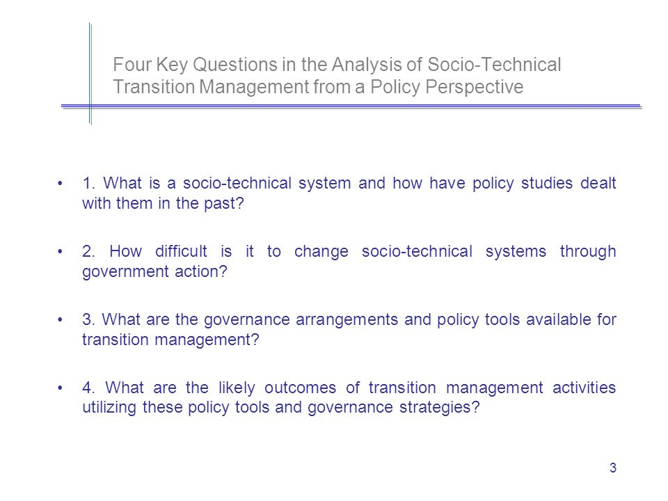 14 Question #3 - What are the governance arrangements and policy tools available for transition management.
