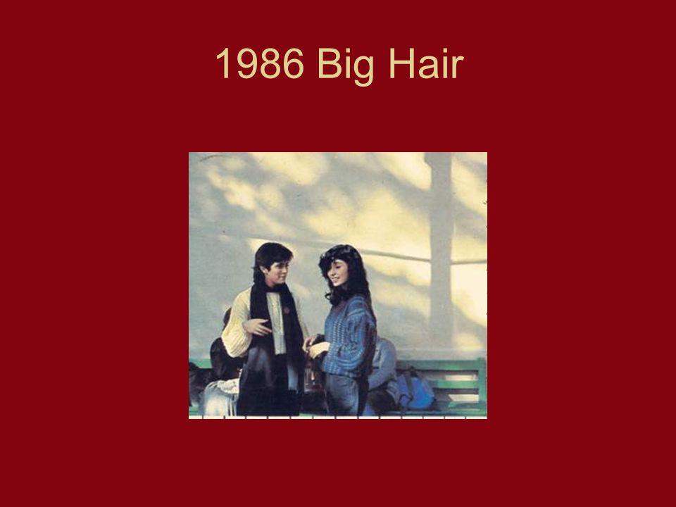 1986 Big Hair