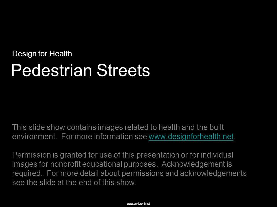 www.annforsyth.net Pedestrian Street Metropolitan Design Center St. Paul, MN