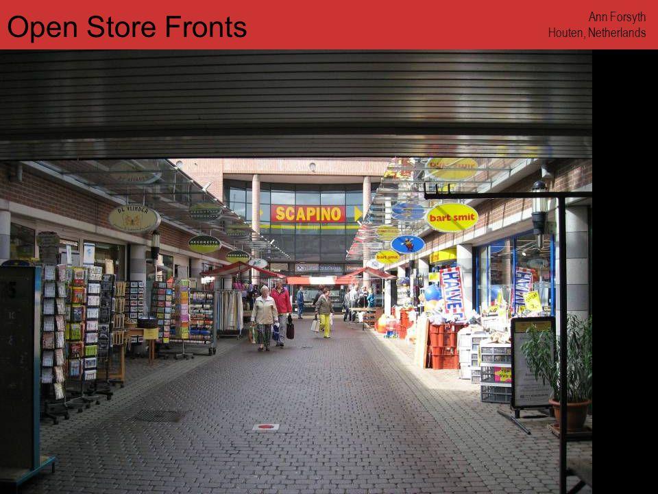 www.annforsyth.net Open Store Fronts Ann Forsyth Houten, Netherlands