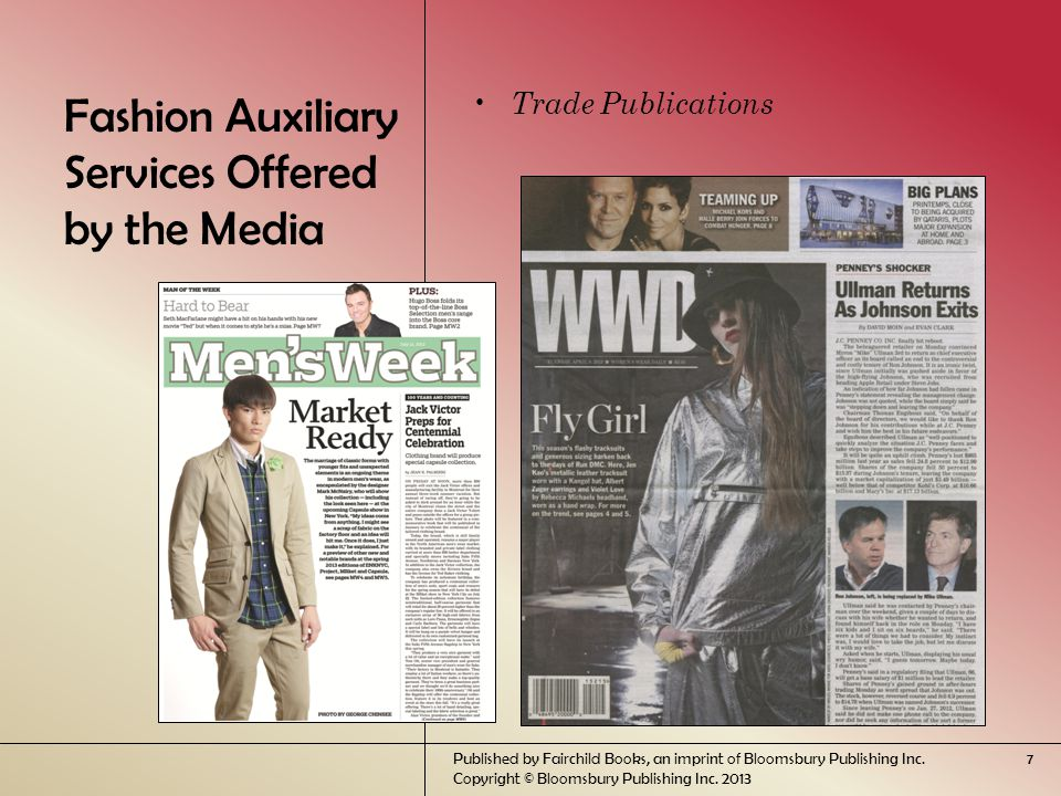 Fashion Auxiliary Services Offered by the Media Trade Publications Published by Fairchild Books, an imprint of Bloomsbury Publishing Inc.