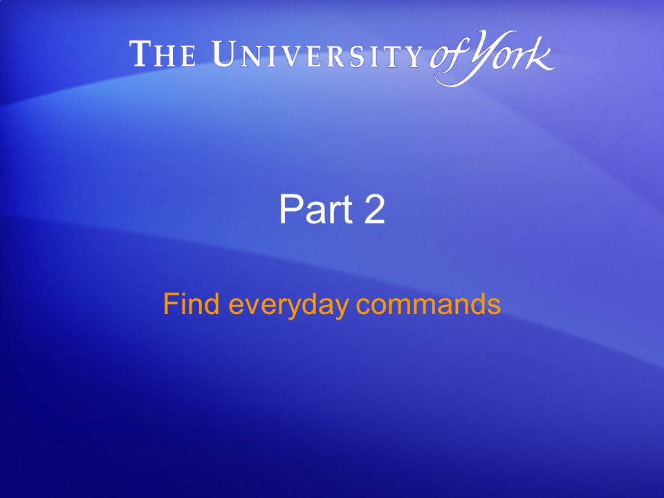 Part 2 Find everyday commands