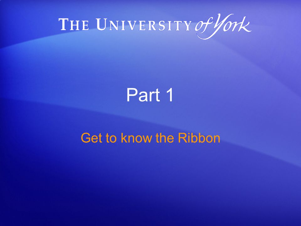 Part 1 Get to know the Ribbon