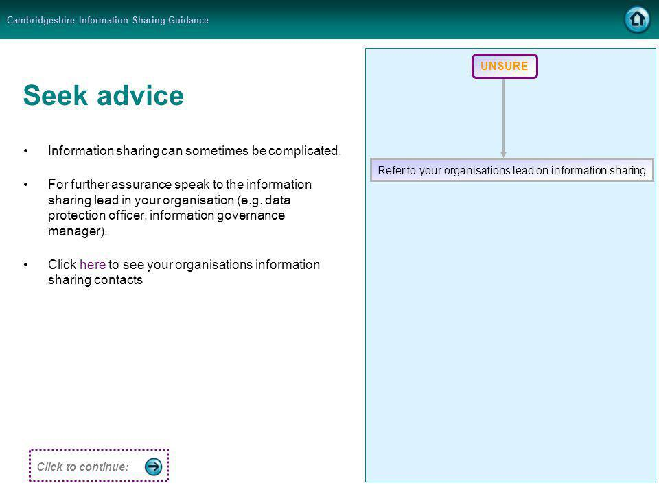 Cambridgeshire Information Sharing Guidance Seek advice Information sharing can sometimes be complicated.