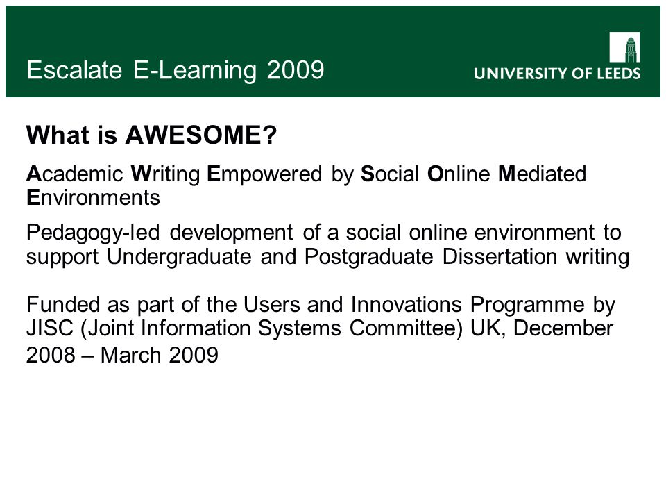 Escalate E-Learning 2009 What is AWESOME.