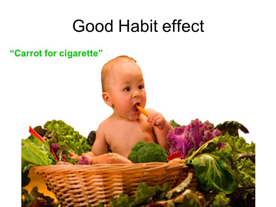 Good Habit effect Carrot for cigarette