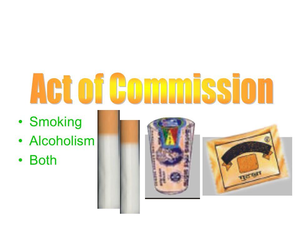 Smoking Alcoholism Both