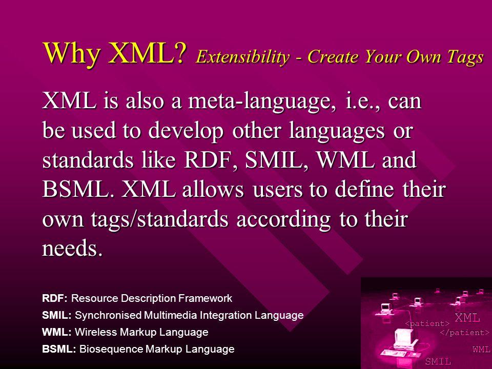 Why XML.