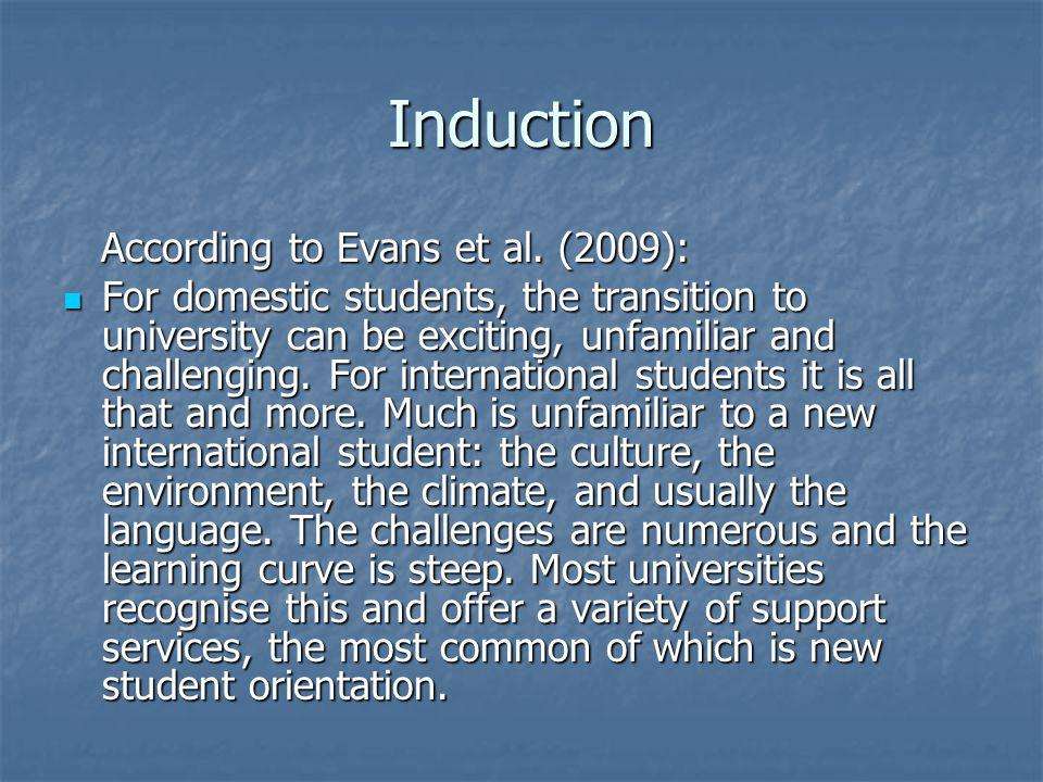 Induction According to Evans et al. (2009): According to Evans et al.