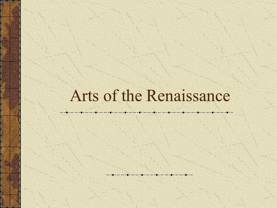 Arts of the Renaissance