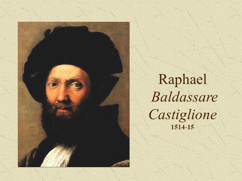 Raphael Baldassare Castiglione 1514-15
