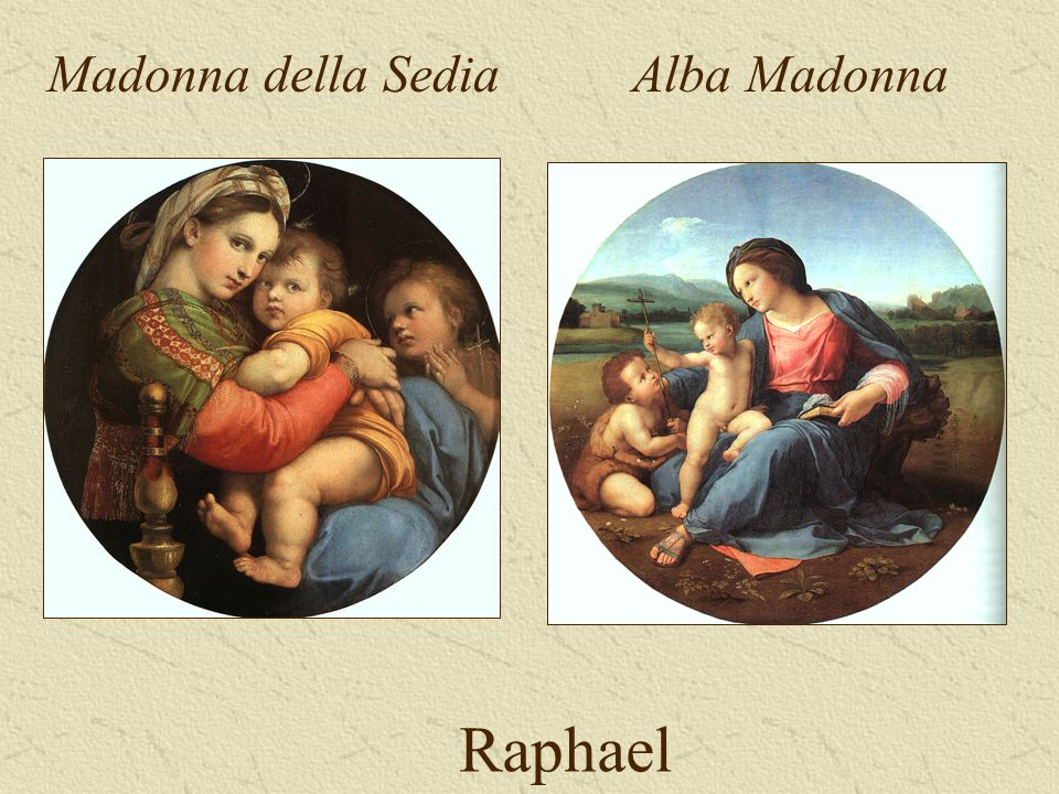 Raphael Madonna della SediaAlba Madonna