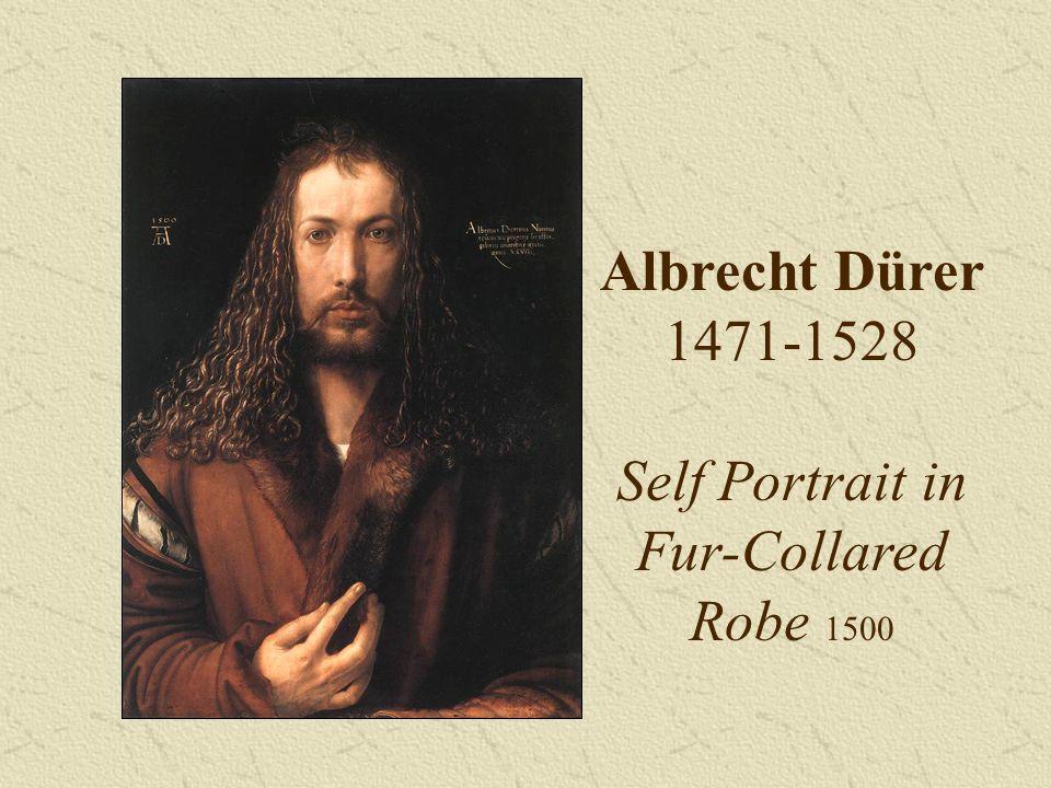 Albrecht Dürer 1471-1528 Self Portrait in Fur-Collared Robe 1500