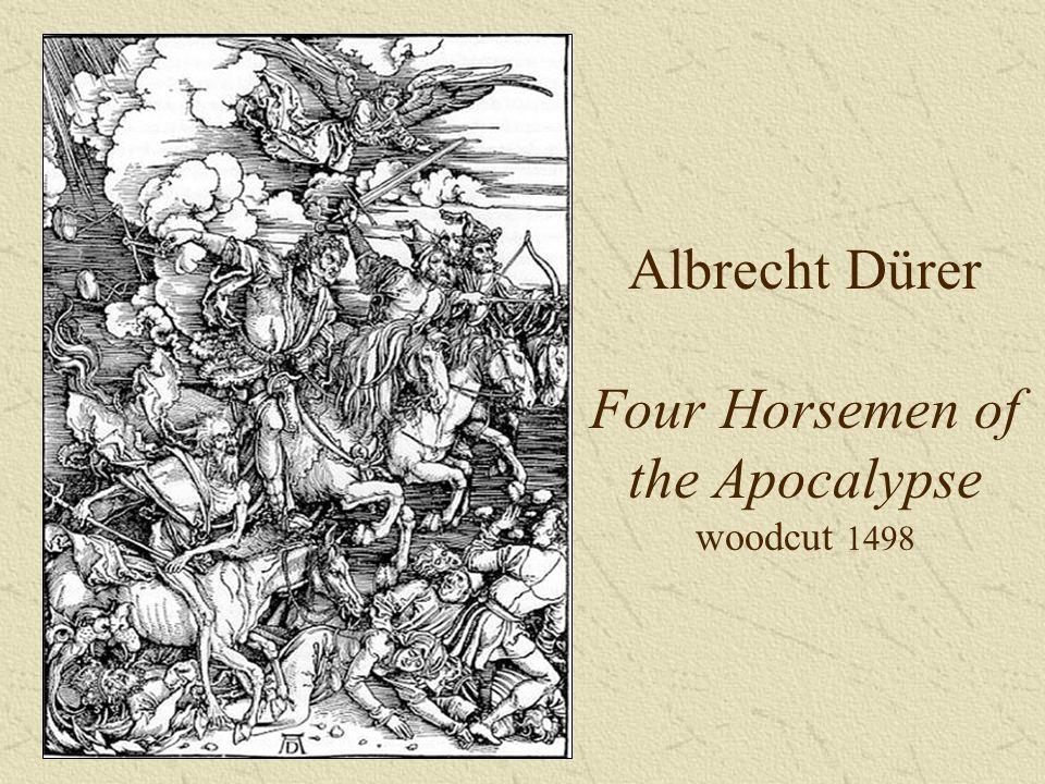 Albrecht Dürer Four Horsemen of the Apocalypse woodcut 1498