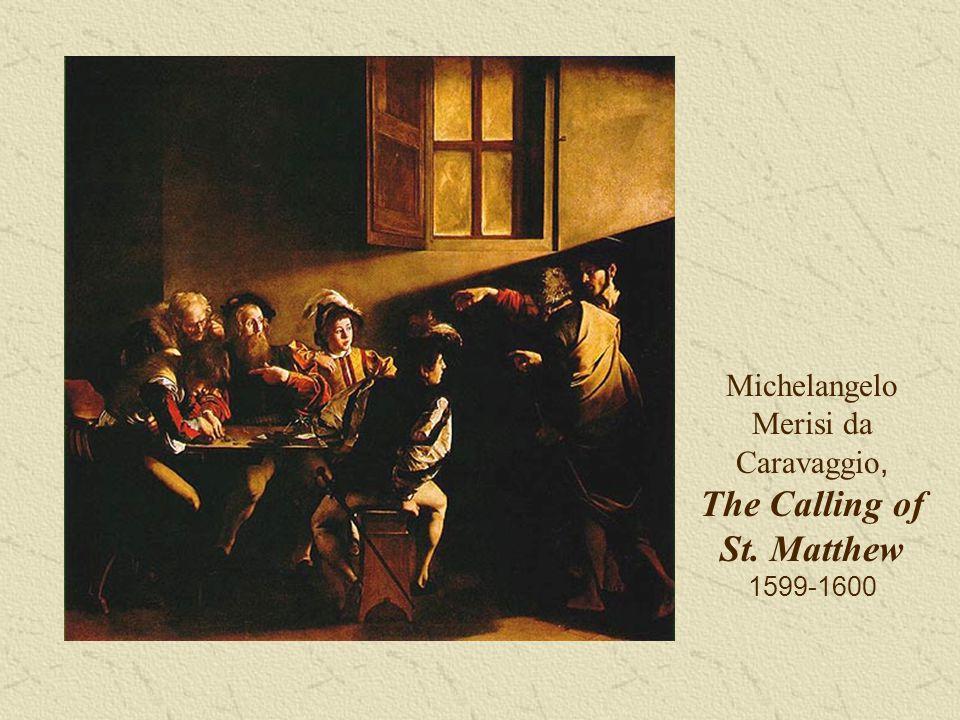 Michelangelo Merisi da Caravaggio, The Calling of St. Matthew 1599-1600