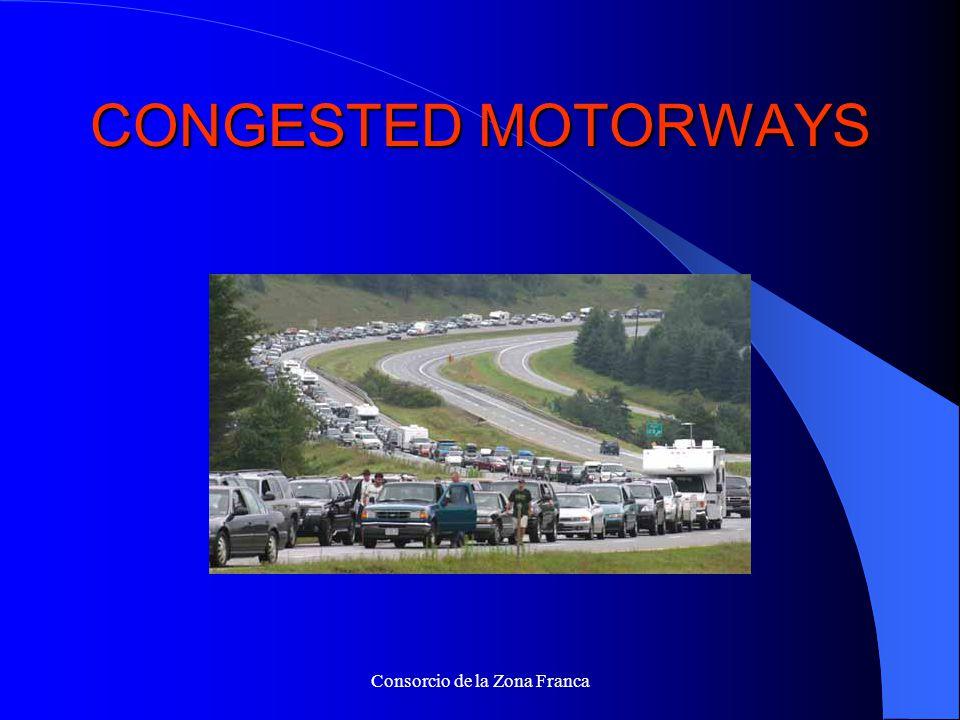 Consorcio de la Zona Franca CONGESTED MOTORWAYS