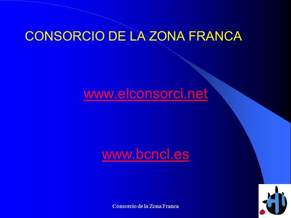 Consorcio de la Zona Franca CONSORCIO DE LA ZONA FRANCA www.elconsorci.net www.bcncl.es