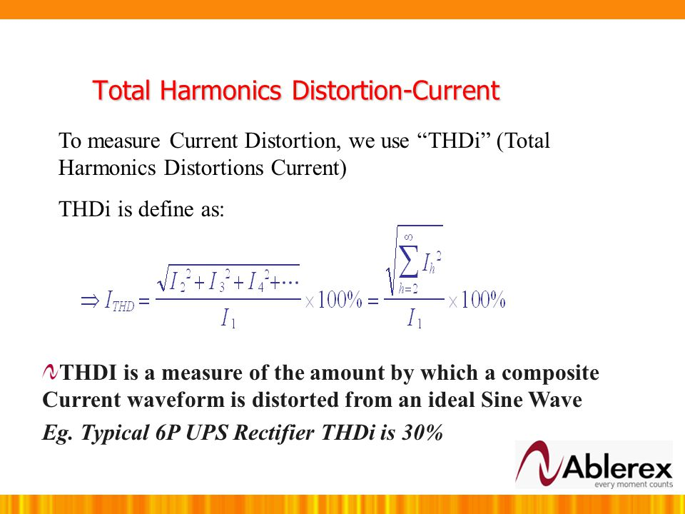 Harmonics problem can be traced to 2 phenomena: 1) Current Distortions 2) Voltage Distortions Note: Current distortions causes Voltage Distortions. He
