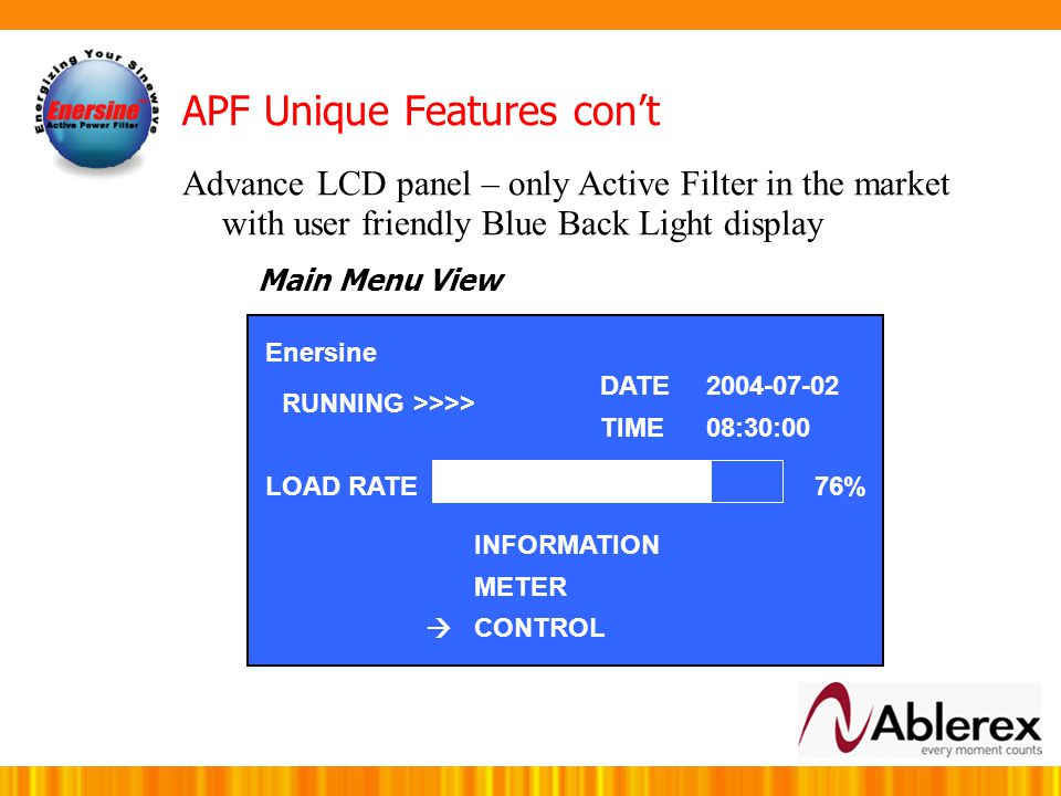 APF Unique Features Enersine APF offer 2 types of Control Panel Simple LED Panel Advance LCD panel