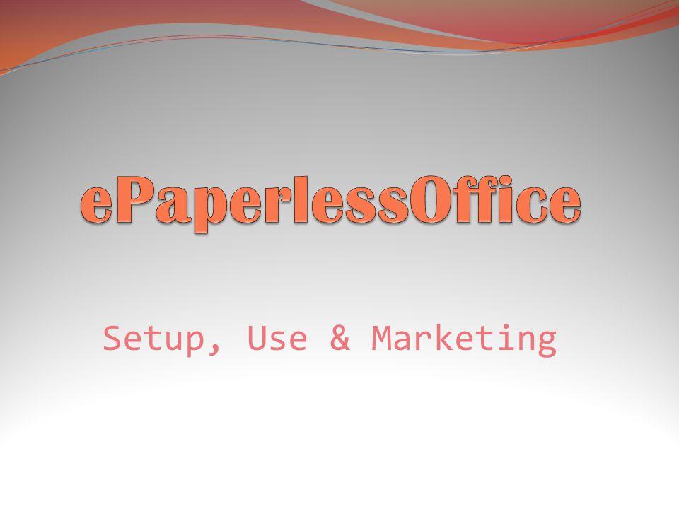 Setup, Use & Marketing