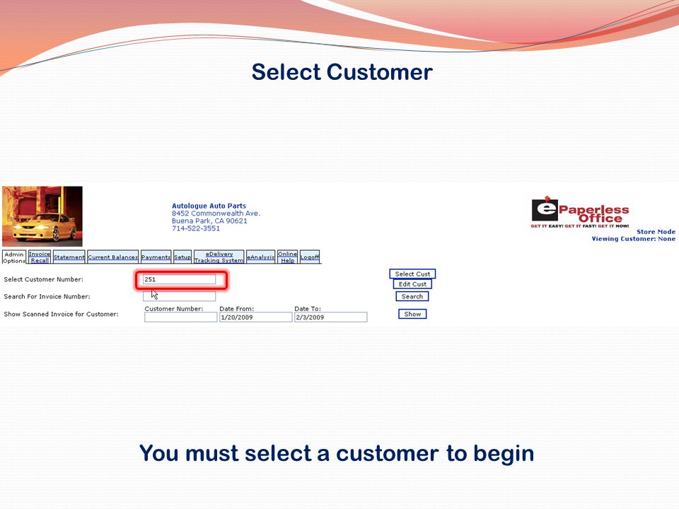 Select Customer You must select a customer to begin