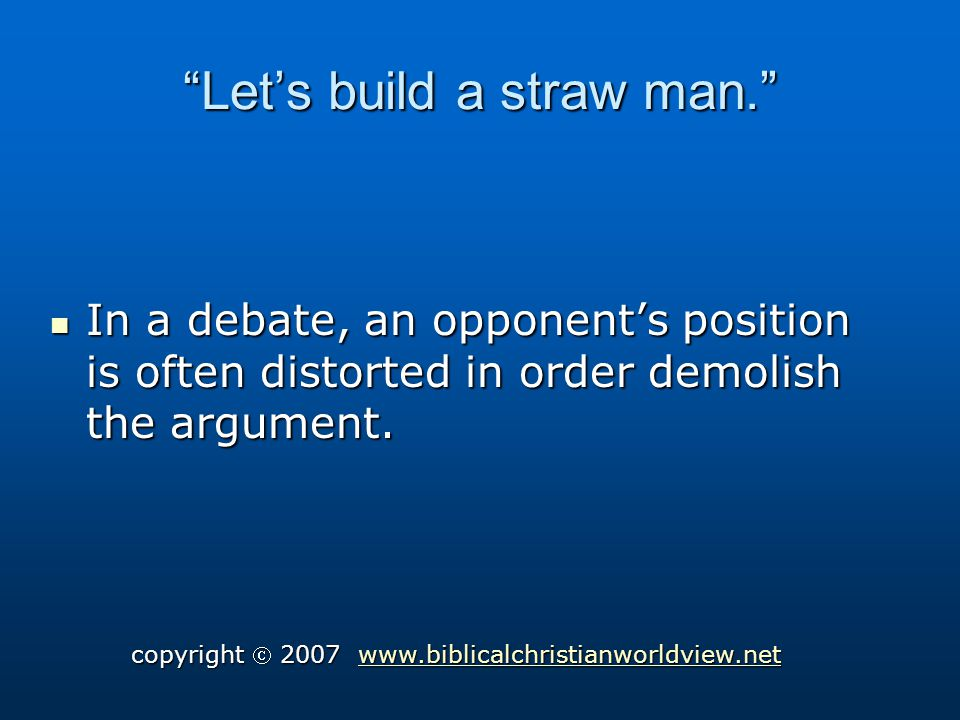 Lets build a straw man.