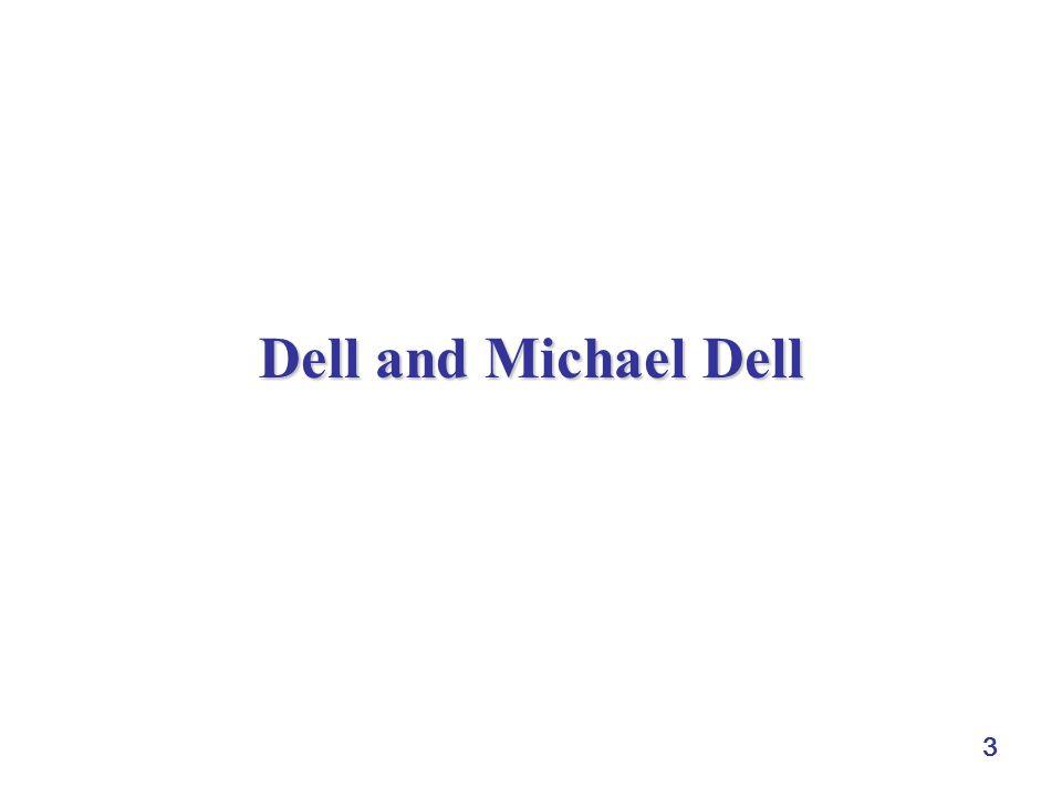 3 Dell and Michael Dell