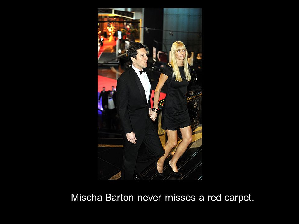 Mischa Barton never misses a red carpet.