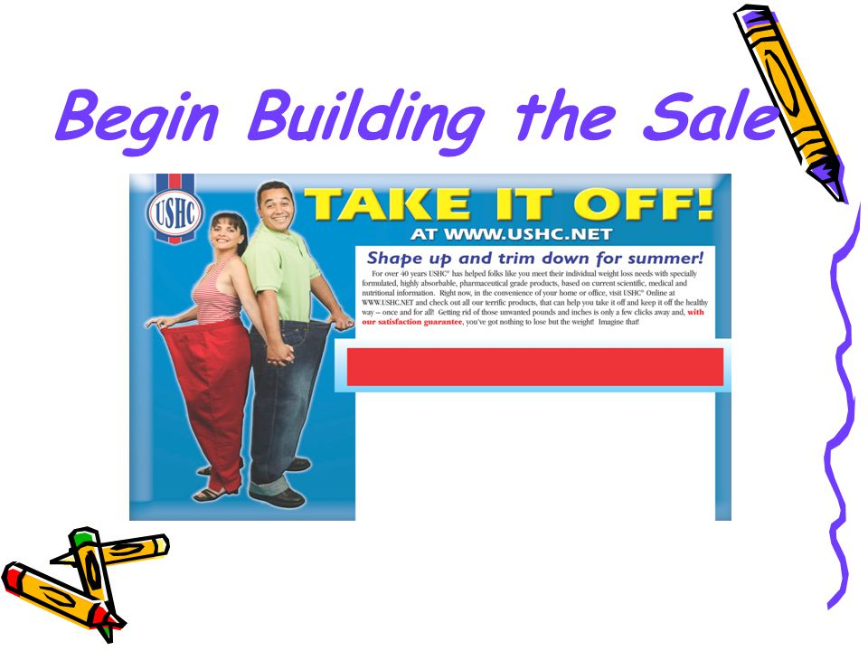 Begin Building the Sale