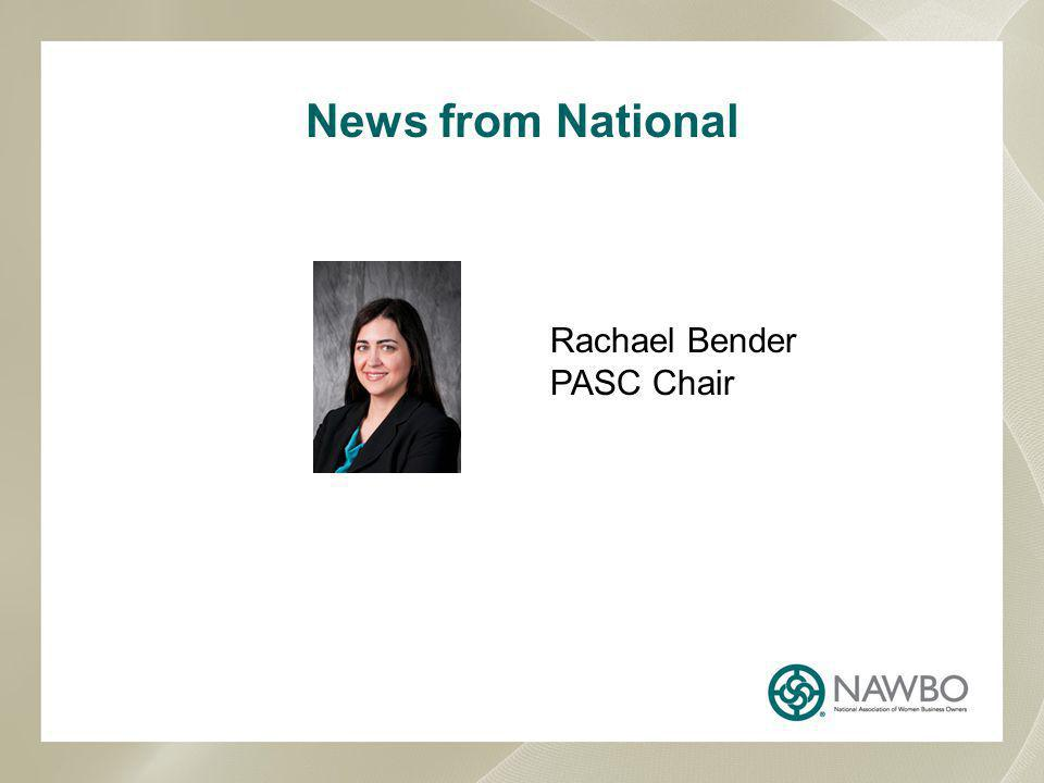News from National Rachael Bender PASC Chair