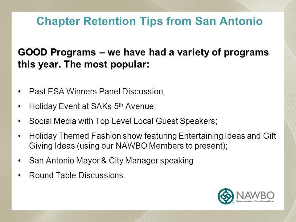 Chapter Retention Tips from San Antonio GOOD Programs – we have had a variety of programs this year.