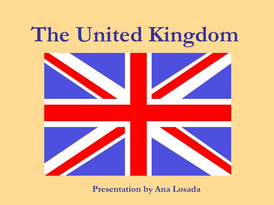 The United Kingdom Presentation by Ana Losada
