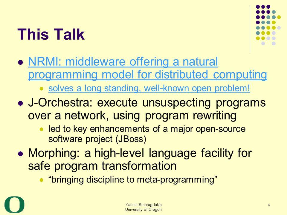 Yannis Smaragdakis University of Oregon 55 Benchmark Scenario 3 4 01 t Structure changes aliases present alias 4 31 tree 57 Client siteServer site Network
