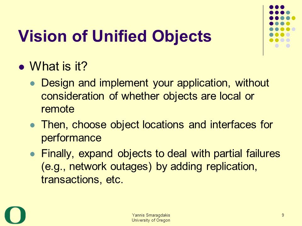 Yannis Smaragdakis University of Oregon 50 Performance We have a highly optimized implementation algorithm implemented by tapping into existing serialization mechanism, optimized with Java 1.4+ unsafe facility for direct memory access
