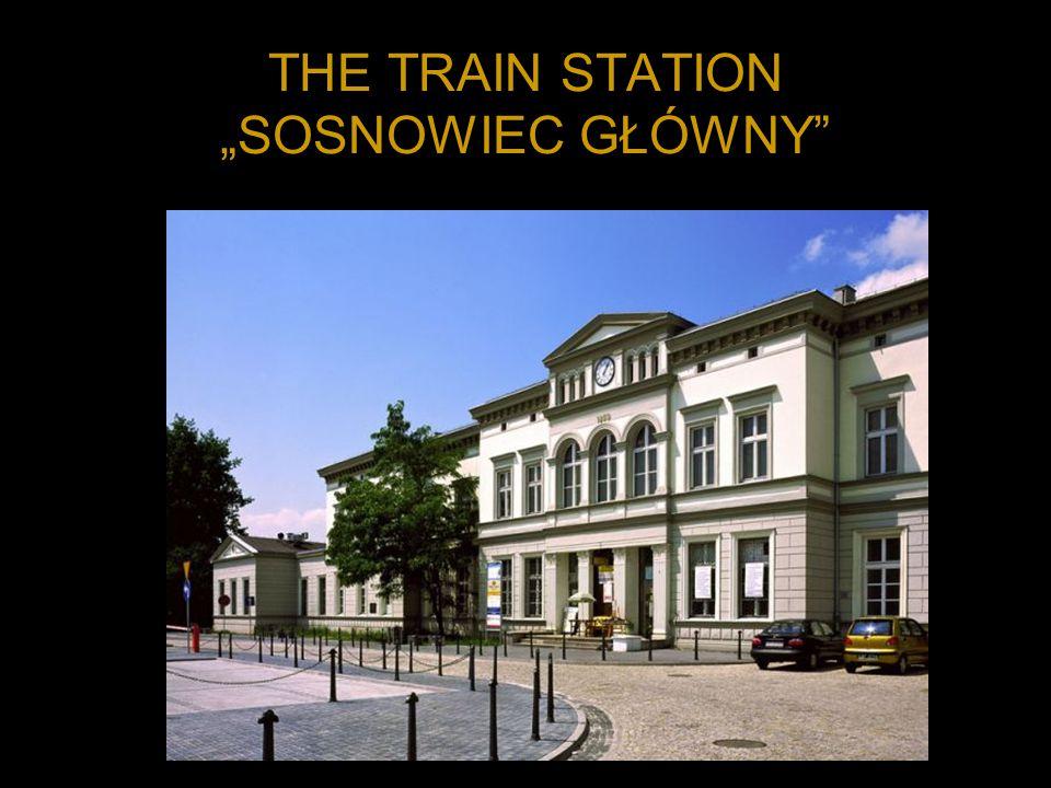 THE TRAIN STATION SOSNOWIEC GŁÓWNY
