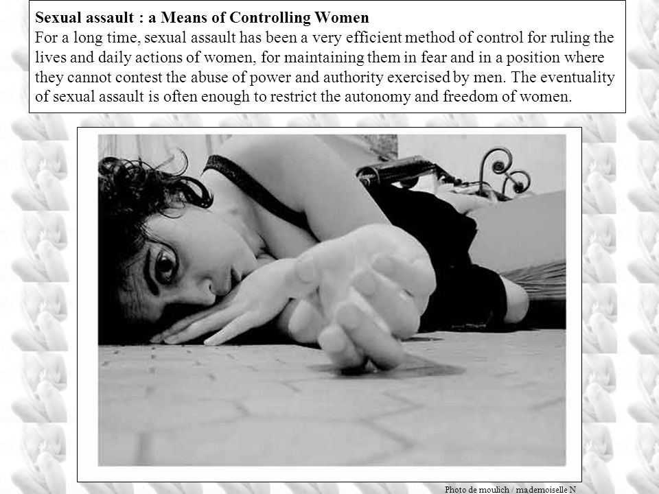 A society, finally, which legitimizes the right of men to dominate and control women by violence. This tolerance of violence against women is one of t