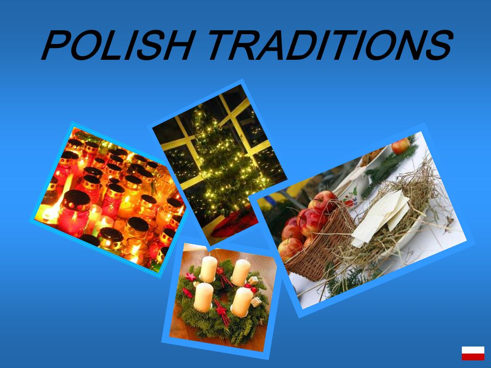 POLISH TRADITIONS