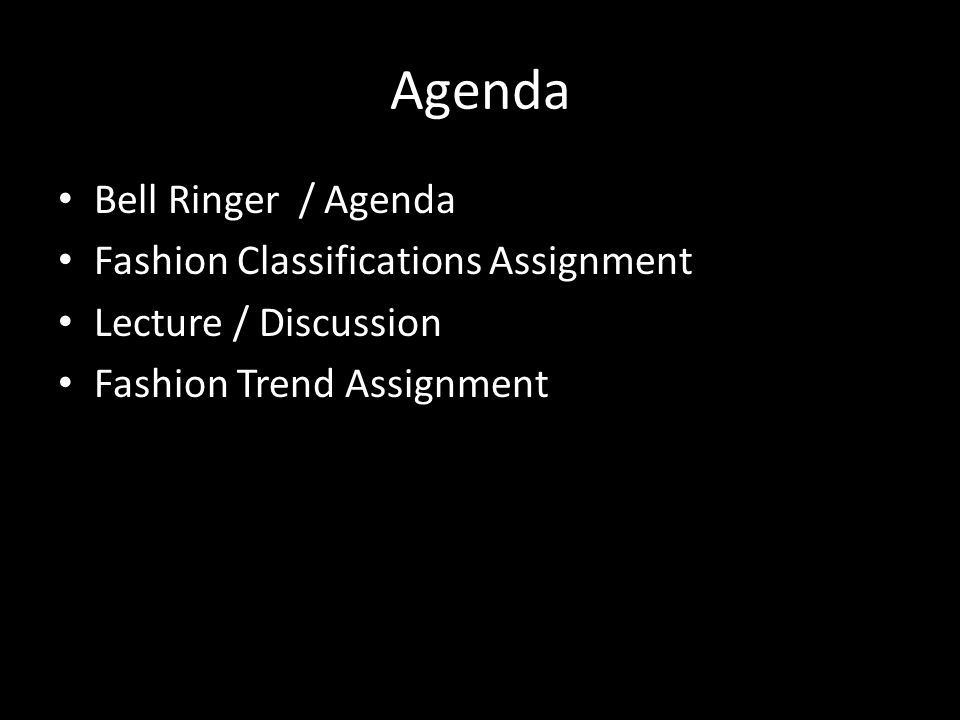 Vocabulary Fashion Cycle Fashion Movement Fashion Leaders Trickle-Down Theory Trickle-Up Theory Trickle-Across Theory Fashion Trend Fad