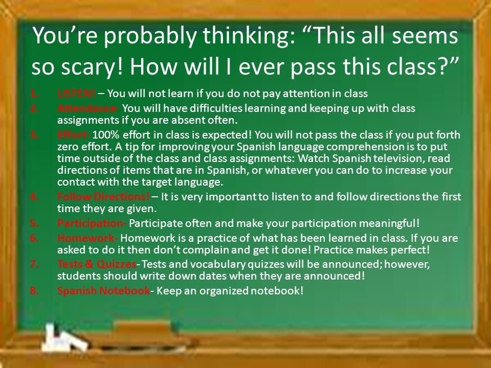 Youre probably thinking: This all seems so scary.How will I ever pass this class.