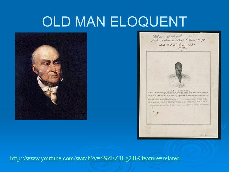 OLD MAN ELOQUENT http://www.youtube.com/watch v=6SZFZ3Lg2JI&feature=related